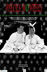 Pièces Montées (2007)
